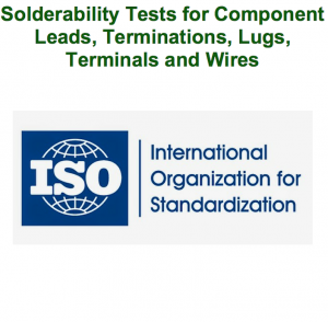 Solderability Tests for Component Leads, Terminations, Lugs, Terminals and Wires