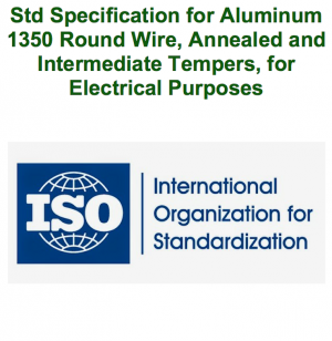 Std Specification for Aluminum 1350 Round Wire, Annealed and Intermediate Tempers, for Electrical Purposes