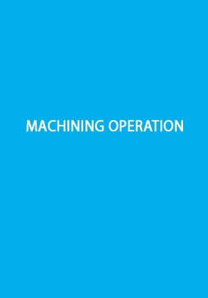 KV WIM Machining Operation