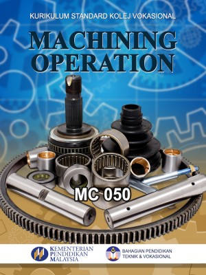 Machining Operation - Kolej Vokasional