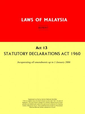 Act 13 : STATUTORY DECLARATIONS ACT 1960 by Xentral Methods from Xentral Methods Sdn Bhd in Law category