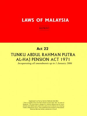 Act 22 : Tunku Abdul Rahman Putra Al-Haj Pension Act 1971 by Xentral Methods from  in  category