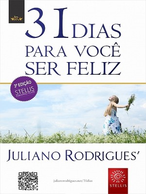 31 Dias para você ser feliz by Juliano Rodrigues from XinXii - GD Publishing Ltd. & Co. KG in Motivation category