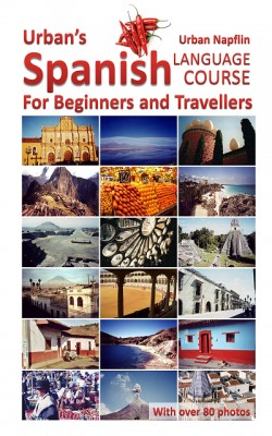 Urban's Spanish Language Course for Beginners and Travellers by Urban Napflin from XinXii - GD Publishing Ltd. & Co. KG in Language & Dictionary category