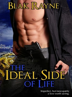 The Ideal Side of Life by Blak Rayne from XinXii - GD Publishing Ltd. & Co. KG in General Novel category