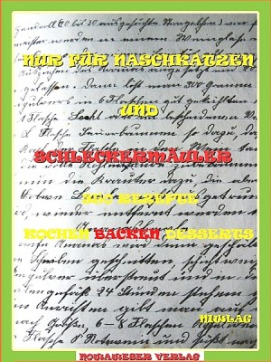 NUR FÜR NASCHKATZEN UND SCHLECKERMÄULER by NIWLAG from XinXii - GD Publishing Ltd. & Co. KG in Recipe & Cooking category
