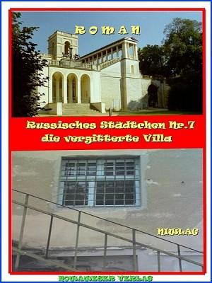 Russisches Städtchen Nr.7 die vergitterte Villa by NIWLAG from XinXii - GD Publishing Ltd. & Co. KG in History category