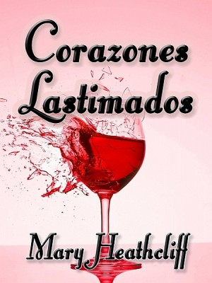 Corazones Lastimados by Mary Heathcliff from  in  category