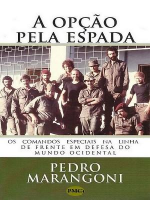 A opção pela espada by pedro marangoni from XinXii - GD Publishing Ltd. & Co. KG in History category