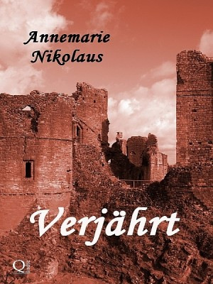 Verjährt by Annemarie Nikolaus from XinXii - GD Publishing Ltd. & Co. KG in History category