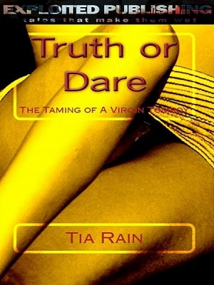 Truth or Dare by Tia Rain from  in  category