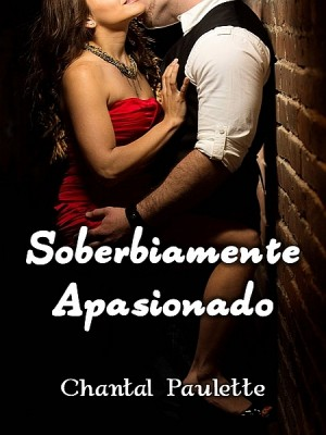 Soberbiamente Apasionado by Chantal Paulette from  in  category