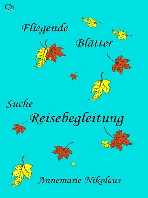 Suche Reisebegleitung by Annemarie Nikolaus from  in  category