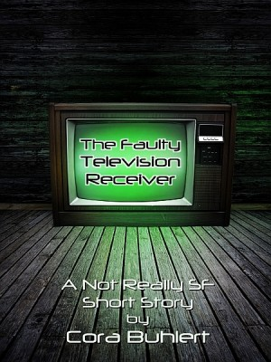 The Faulty Television Receiver by Cora Buhlert from  in  category