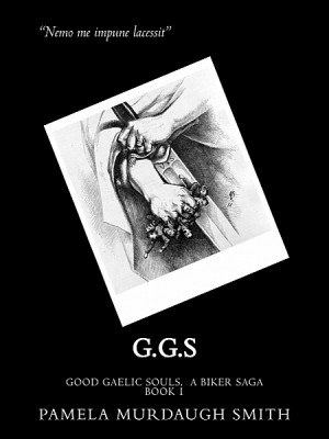 G.G.S, a Biker Saga by Pamela Murdaugh-Smith from XinXii - GD Publishing Ltd. & Co. KG in General Novel category
