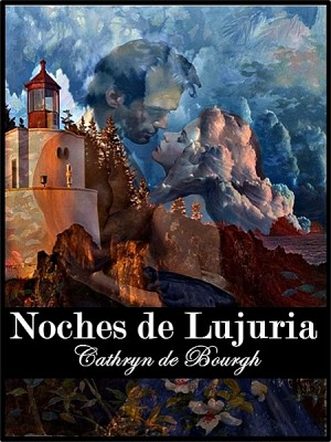 Noches de Lujuria by Cathryn de Bourgh from XinXii - GD Publishing Ltd. & Co. KG in General Novel category