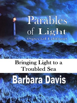 Parables of Light (Special Edition) by Barbara Davis from XinXii - GD Publishing Ltd. & Co. KG in Religion category