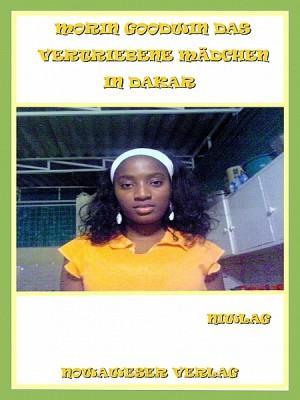 Morin Godwin das vertriebene Mädchen in Dakar