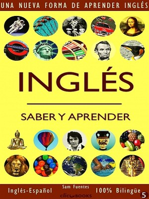 INGLÉS - SABER & APRENDER #5 by Clic-books Digital Media from XinXii - GD Publishing Ltd. & Co. KG in Language & Dictionary category