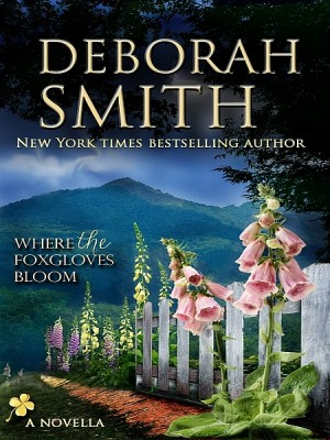 Where The Foxgloves Bloom by Deborah Smith from XinXii - GD Publishing Ltd. & Co. KG in Romance category