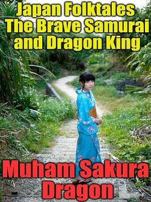 Japan Folktales The Brave Samurai and Dragon King by Muham Sakura Dragon from XinXii - GD Publishing Ltd. & Co. KG in General Novel category