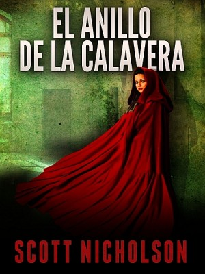 El anillo de la calavera by Scott Nicholson from XinXii - GD Publishing Ltd. & Co. KG in General Novel category