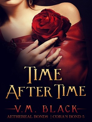 Time After Time: Cora's Bond 5 by V. M. Black from XinXii - GD Publishing Ltd. & Co. KG in Romance category