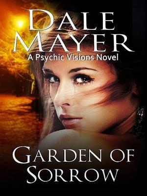 Garden of Sorrow by Dale Mayer from XinXii - GD Publishing Ltd. & Co. KG in General Novel category