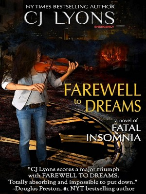 Farewell to Dreams by CJ Lyons from XinXii - GD Publishing Ltd. & Co. KG in General Novel category