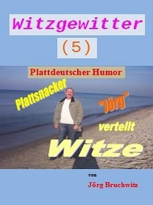 Witzgewitter 5