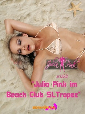 Julia Pink im Beach Club St.Tropez by Julia Pink from  in  category
