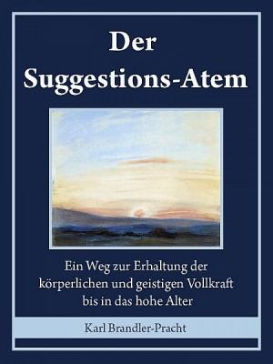 Der Suggestions-Atem by Karl Brandler-Pracht from  in  category