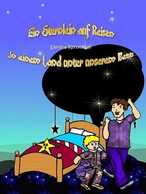 Ein Sternlein auf Reisen: In einem Land unter unserem Bett