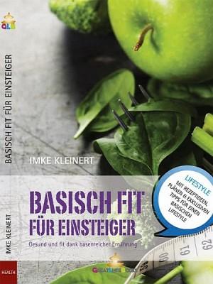 Basisch Fit für Einsteiger by Imke Kleinert from XinXii - GD Publishing Ltd. & Co. KG in Family & Health category