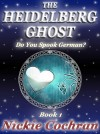 The Heidelberg Ghost by Nickie Cochran from XinXii - GD Publishing Ltd. & Co. KG in General Novel category