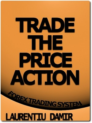 Trade the Price Action by Laurentiu Damir from XinXii - GD Publishing Ltd. & Co. KG in Business & Management category