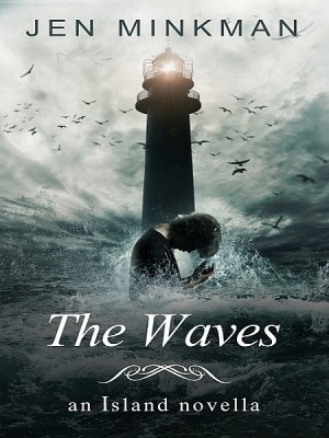 The Waves (The Island Series #2) by Jen Minkman from XinXii - GD Publishing Ltd. & Co. KG in General Novel category
