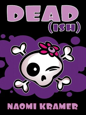 DEAD(ish) by Naomi Kramer from XinXii - GD Publishing Ltd. & Co. KG in General Novel category