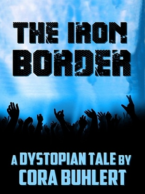The Iron Border by Cora Buhlert from XinXii - GD Publishing Ltd. & Co. KG in General Novel category