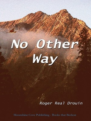 No Other Way by Roger Real Drouin from XinXii - GD Publishing Ltd. & Co. KG in General Novel category