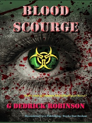 Blood Scourge by G Dedrick Robinson from XinXii - GD Publishing Ltd. & Co. KG in General Novel category