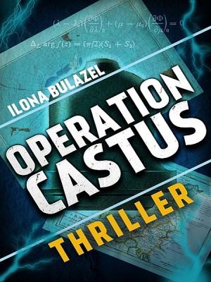 Operation Castus by Ilona Bulazel from XinXii - GD Publishing Ltd. & Co. KG in General Novel category