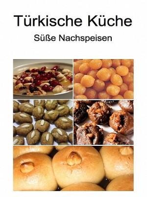 Türkische Küche - Süße Nachspeisen by Yasemin Dagdelen from XinXii - GD Publishing Ltd. & Co. KG in Recipe & Cooking category