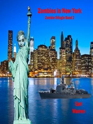 Zombies in New York by Earl Warren from XinXii - GD Publishing Ltd. & Co. KG in General Novel category