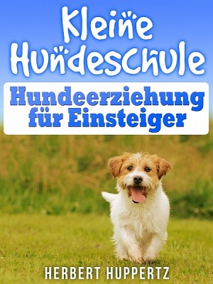 Kleine Hundeschule by Herbert Huppertz from  in  category