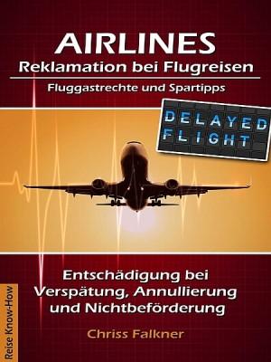 AIRLINES - Reklamation bei Flugreisen