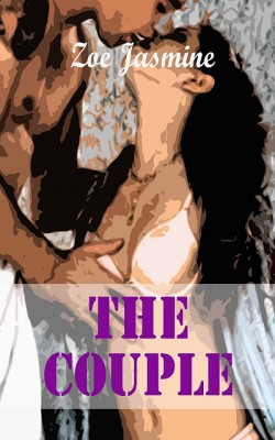 The Couple by Zoe Jasmine from XinXii - GD Publishing Ltd. & Co. KG in General Novel category