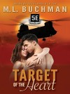Target of the Heart by M. L. Buchman from  in  category