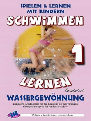 Schwimmen lernen 1: Wassergewöhnung by Veronika Aretz from XinXii - GD Publishing Ltd. & Co. KG in Sports & Hobbies category