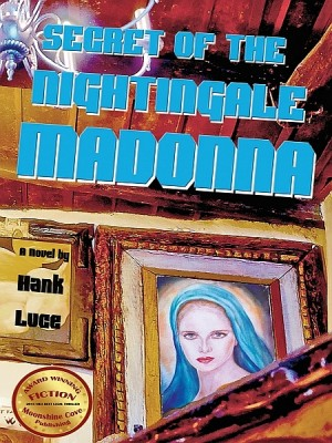 Secret of the Nightingale Madonna by Hank Luce from XinXii - GD Publishing Ltd. & Co. KG in General Novel category